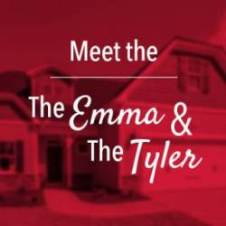MEET New Floor Plans... The Emma & The Tyler!